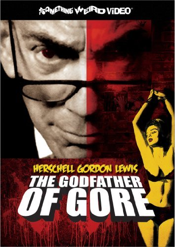 Godfather Of Gore The Hersche Godfather Of Gore The Hersche Nr