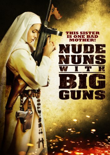 Nude Nuns With Big Guns Ortega Castro Dmarco Ws Ur