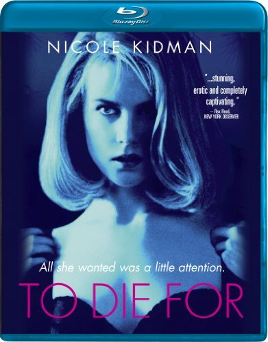 To Die For Kidman Dillon Phoenix Blu Ray Ws R