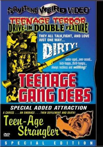 Teenage Gang Debs Teen Age Str Teenage Gang Debs Teen Age Str Clr Bw DVD R Nr Spec. Ed.