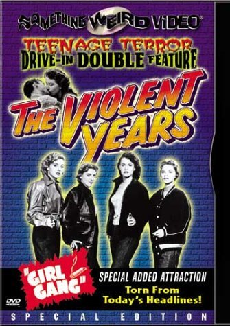 Violent Years Girl Gang Violent Years Girl Gang Bw DVD R Nr Spec. Ed.