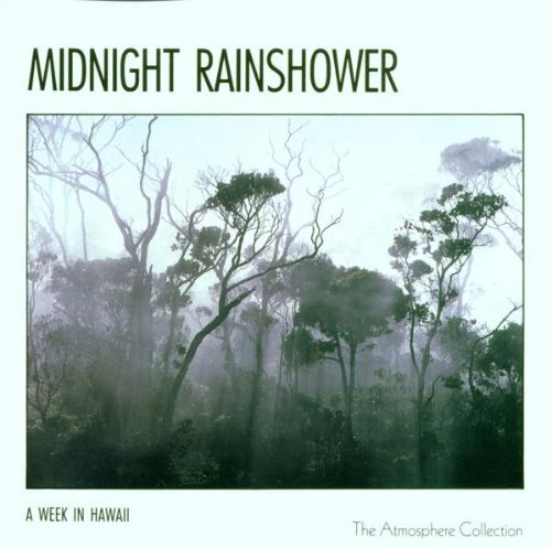 Week In Hawaii Midnight Rainshower Atmosphere Collection