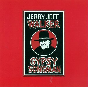 Jerry Jeff Walker Gypsy Songman