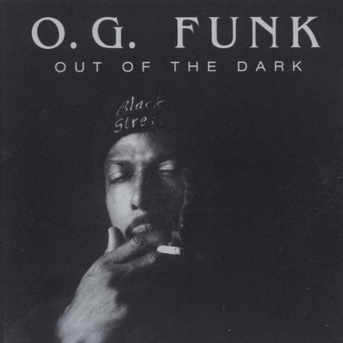 O.G. Funk Out Of The Dark