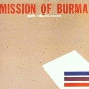 Mission Of Burma Signals Calls & Marches