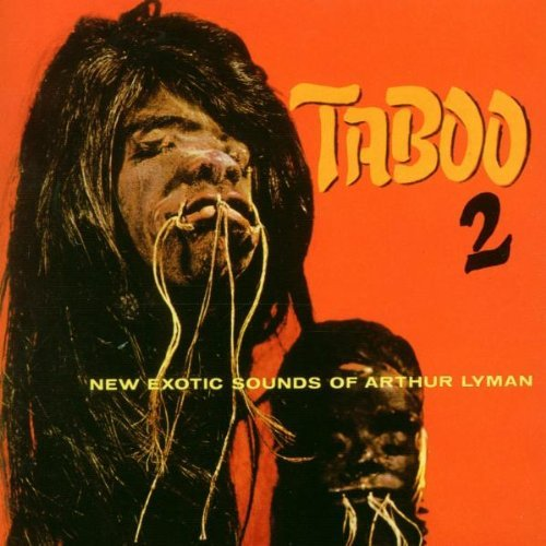 Arthur Lyman Taboo 2 New Exotic Sounds
