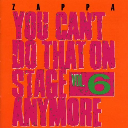 Frank Zappa Vol. 6 You Can't Do That On St 2 CD Set