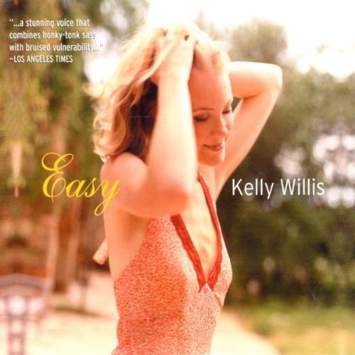 Kelly Willis Easy