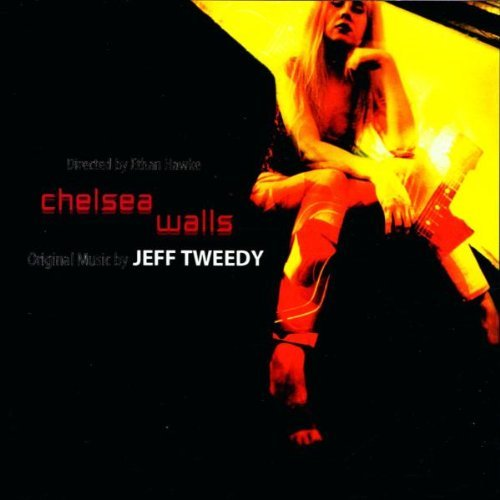 Chelsea Walls Soundtrack By Jeff Tweedy