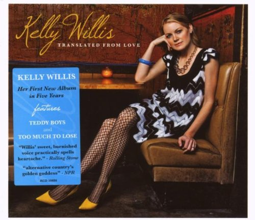 Kelly Willis Translated From Love