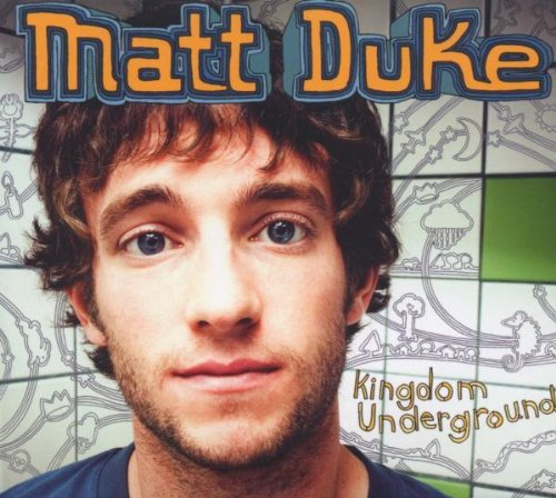 Matt Duke Kingdom Underground