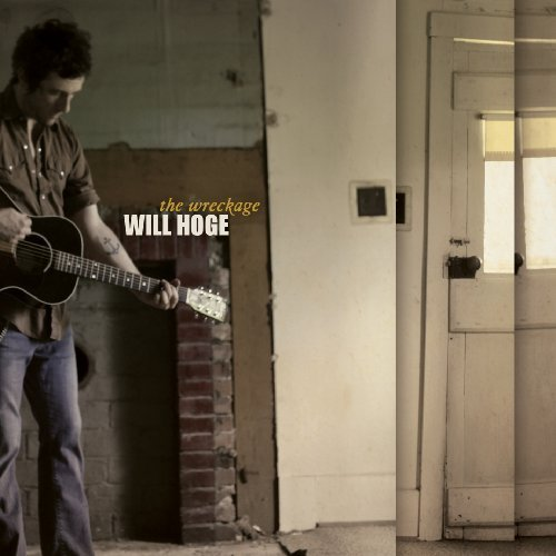 Will Hoge Wreckage