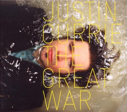 Justin Currie Great War