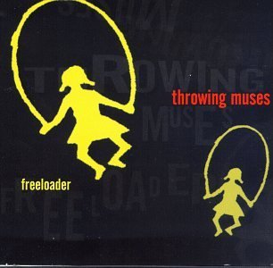 Throwing Muses Freeloader