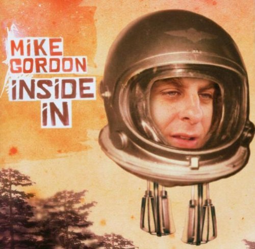 Mike Gordon Inside In