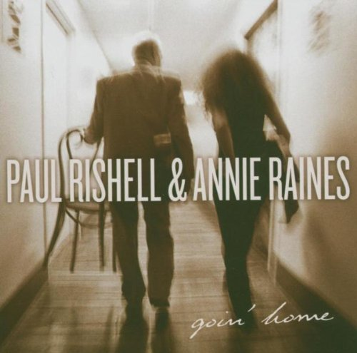 Paul Rishell & Annie Raines Goin' Home Import Gbr