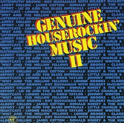 Genuine Houserockin' Music Vol. 2 Genuine Houserockin Mu Brown Collins Taylor Genuine Houserockin' Music
