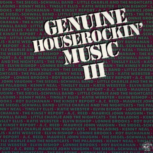 Genuine Houserockin' Music Vol. 3 Genuine Houserockin Mu Bishop Kinsey Report Brooks Genuine Houserockin' Music