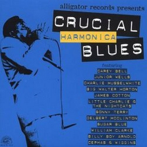 Crucial Harmonica Blues Crucial Harmonica Blues Wells Cotton Bell Terry