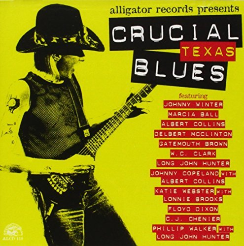 Crucial Texas Blues Crucial Texas Blues