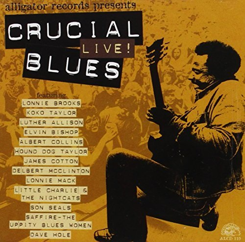Crucial Live Blues Crucial Live Blues