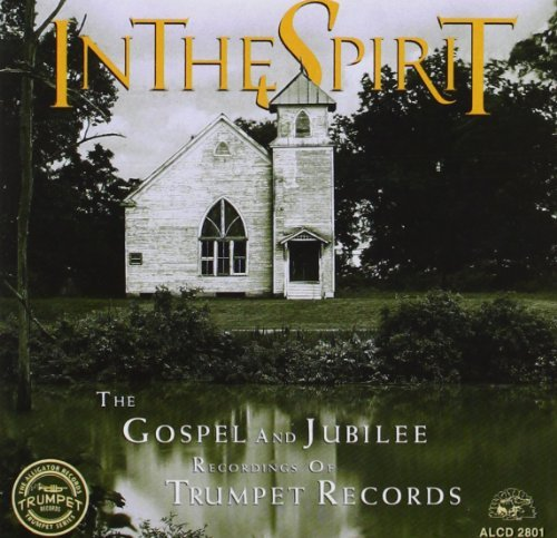 In The Spirit In Thr Spirit Gospel & Jubilee