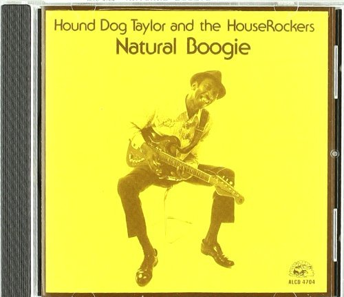 Hound Dog Taylor Natural Boogie