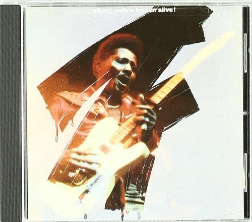Albert Collins Frozen Alive
