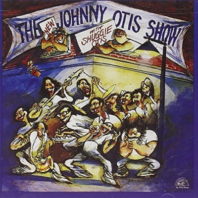 Johnny Otis New Johnny Otis Show W Shuggie