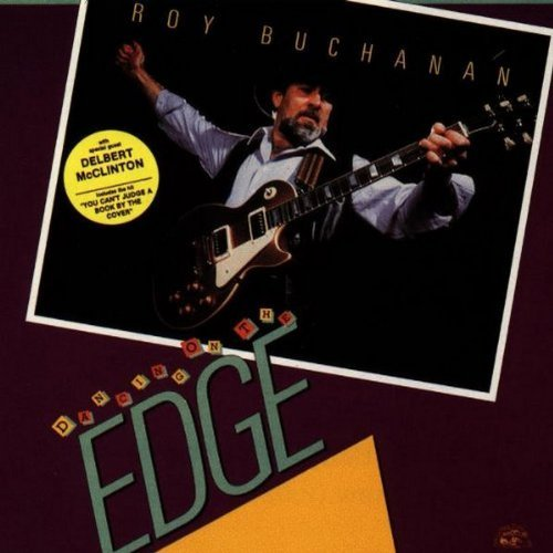 Roy Buchanan Dancing On The Edge