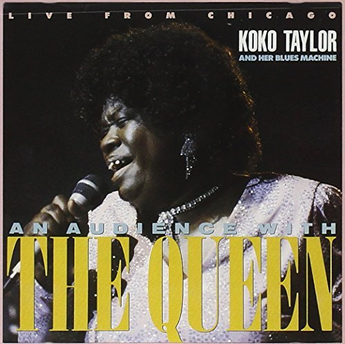 Koko Taylor Live From Chicago