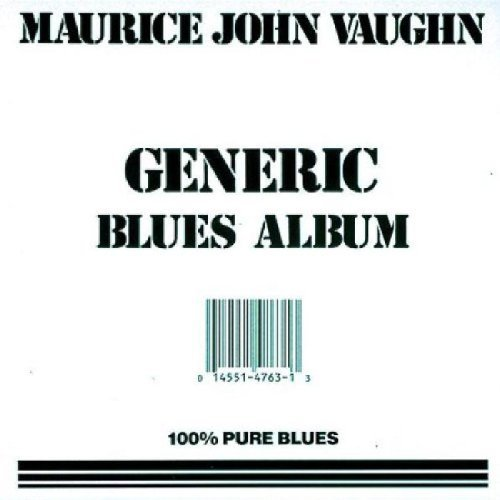 Maurice John Vaughn Generic Blues Album