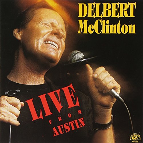 Delbert Mcclinton Live From Austin