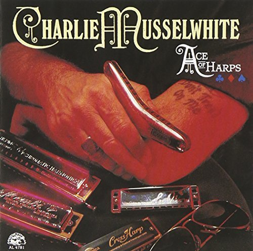 Charlie Musselwhite Ace Of Harps