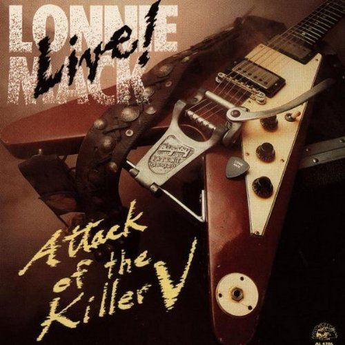 Lonnie Mack Live Attack Of The Killer V