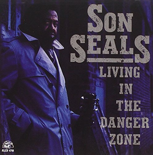 Son Seals Living In The Danger Zone