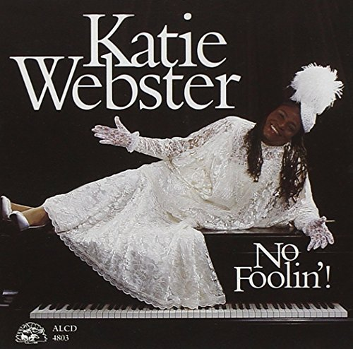 Katie Webster No Foolin!