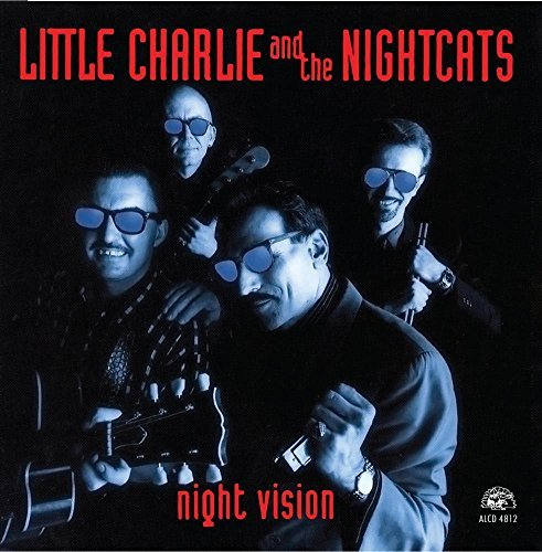 Little Charlie & Nightcats Night Vision