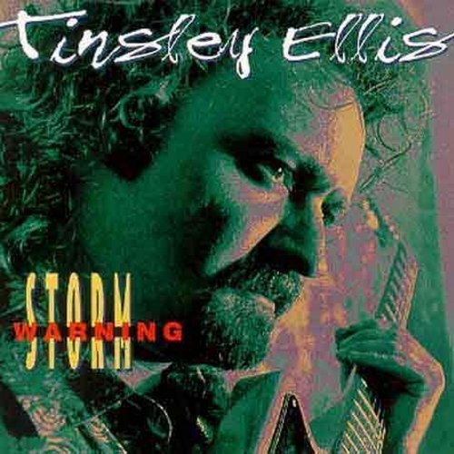 Tinsley Ellis Storm Warning