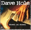 Dave Hole Steel On Steel