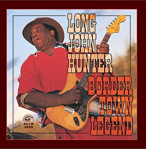 Long John Hunter Border Town Legend Border Town Legend