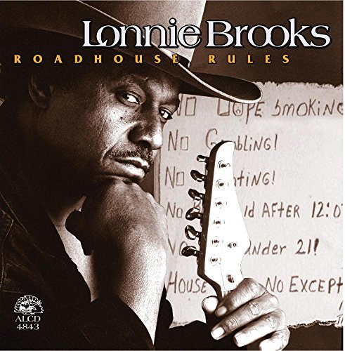 Lonnie Brooks Road House Rules