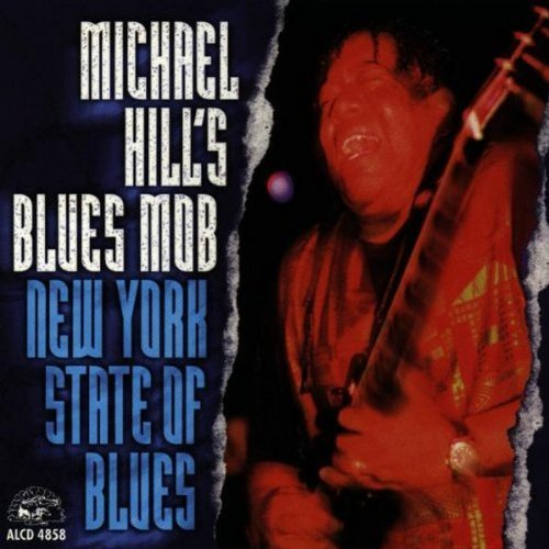 Michael & Blues Mob Hill New York State Of Blues