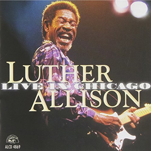Luther Allison Live In Chicago 2 CD Set