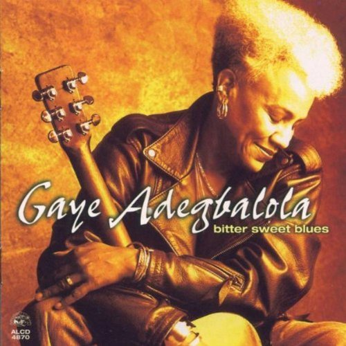 Gaye Adegbalola Bitter Sweet Blues