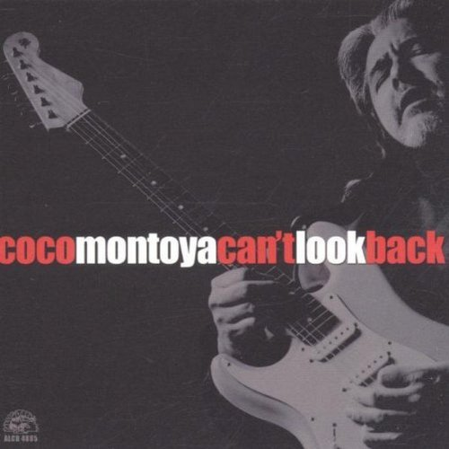 Coco Montoya Can't Look Back