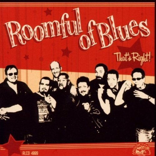 Roomful Of Blues That's Right!