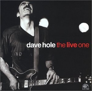 Dave Hole Live One