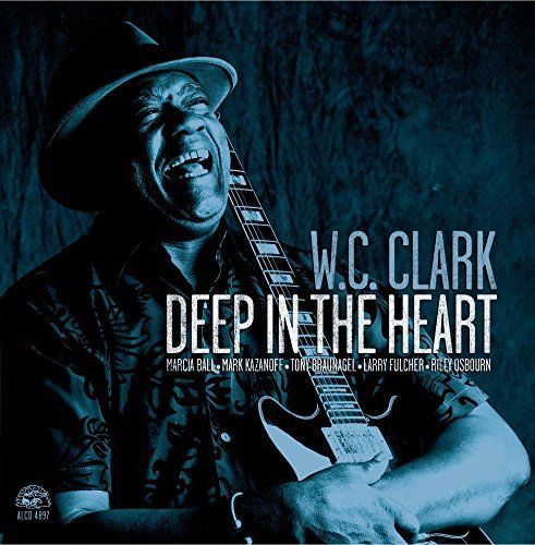 W.C. Clark Deep In The Heart