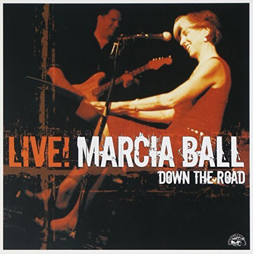 Marcia Ball Live! Down The Road